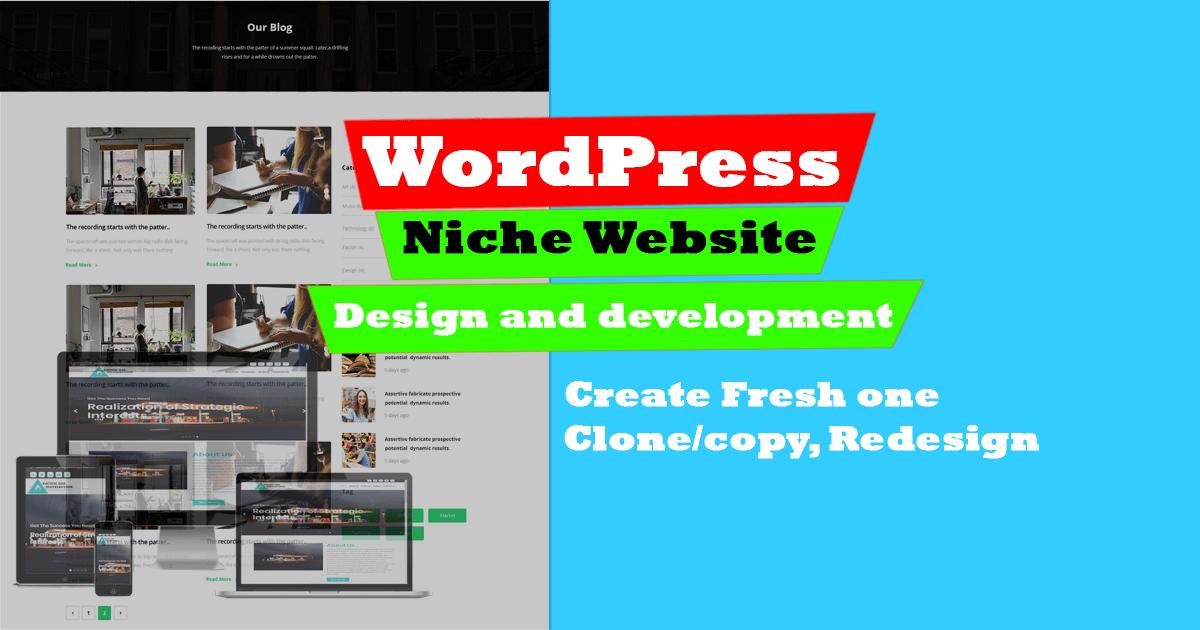 Create WordPress Niche website,  clone/copy,  redesign WordPress website