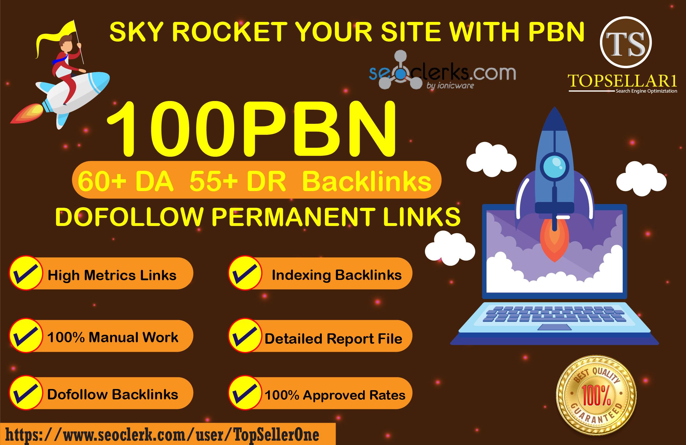 Give 100 PBN High Metrics Links 60+DA 50+DR Dofollow permanent Backlinks