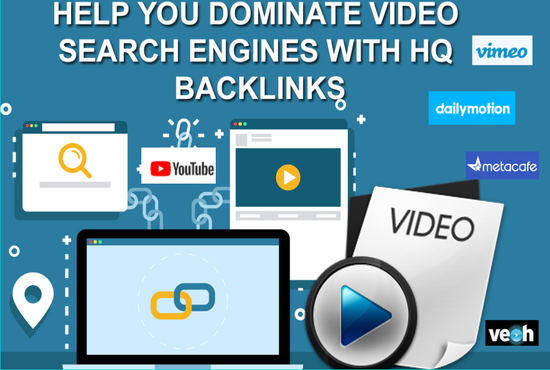 Help You Dominate Video Search Engines With HQ Backlinks