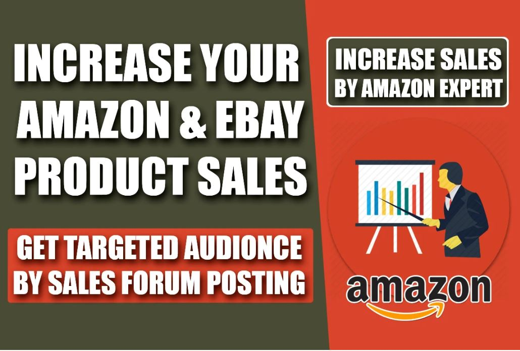 Increase Your Sales On Amazon/Ebay/Etsy/Shopify With 5 Forum Sales