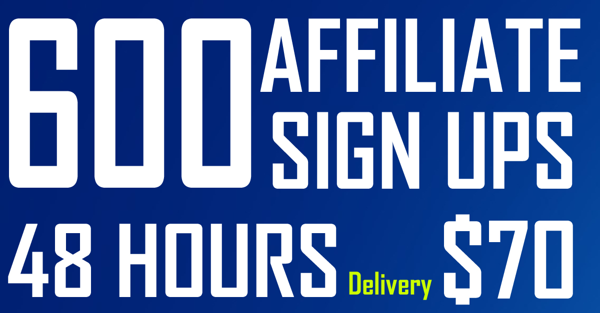 600 Referral Sign ups Speed Delivery in 48 Hours
