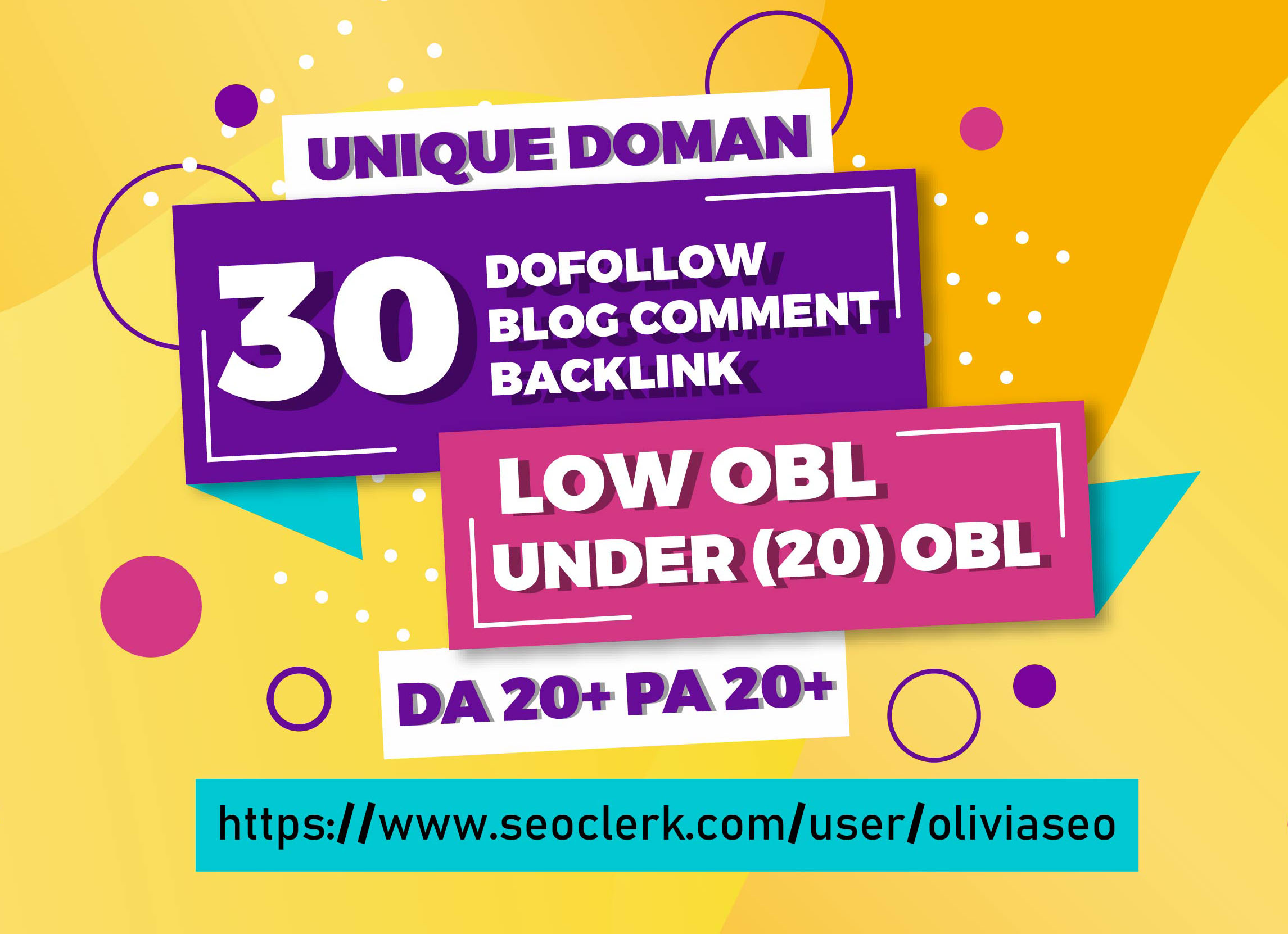 create 30 Dofollow Unique Domain Blog Comment Backlinks Low OBL