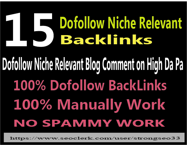 15 niche relevant dofollow high quality blog comments