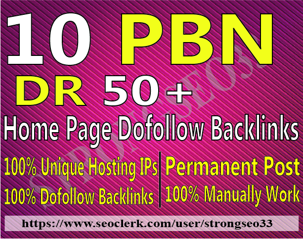 Create 10 Home page Dofollow PBN Backlinks DR 50 Plus