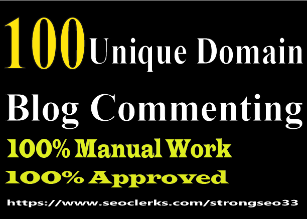 I will do 100 dofollow unique domain blog comment quality work