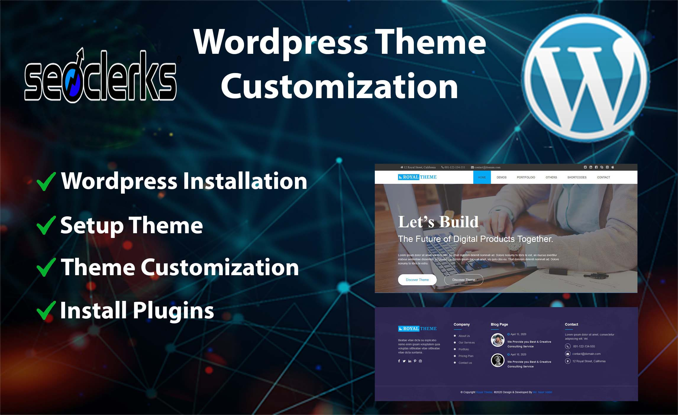 I can WordPress,  themes install,  customization plugin setup