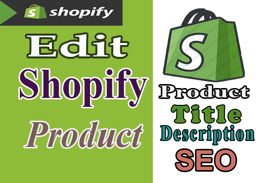 Write 50 Shopify Products Descriptions,  Title,  Tags and also do Basic SEO of product