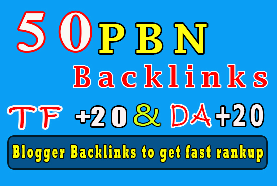 50 Homepage PBN backlinks manually Blogger backlinks TF TC +20 to get fast ranking help in Google