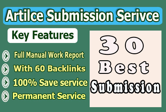 Get 30 Article Submission with backlinks to get help in Google ranking