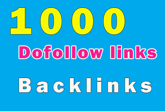 1000 Dofollow backlinks almost 95 + do-follow and your anchor text will be used to get fast ranking
