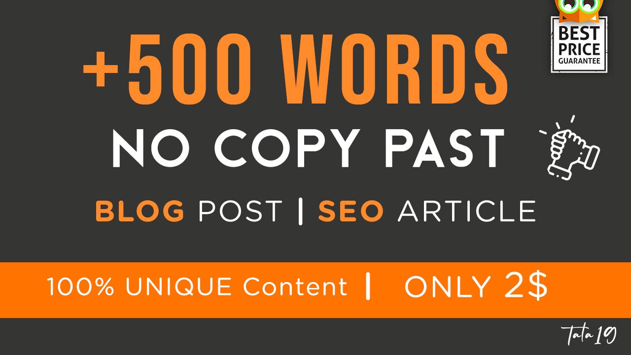 I will write 500 words blog or SEO articles Unique content NO COPY PAST