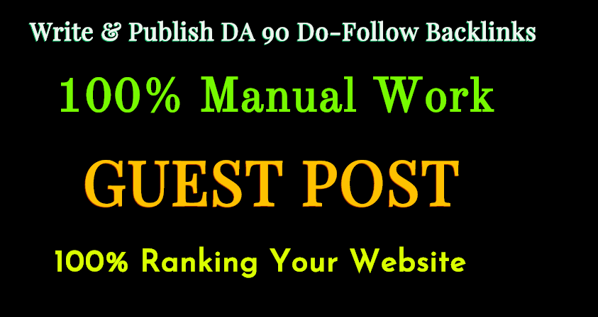 I Will Write And Publish 1 Guest P0st DA 92 Do F0ll0w Backlinks