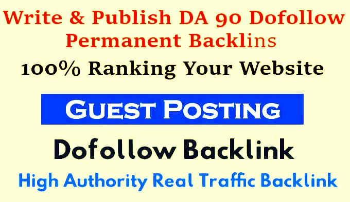 I Will Write And Publish 1 Guest P0st DA 90 Do F0ll0w Backlinks