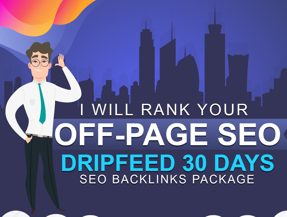 I will rank your Off-Page SEO Dripfeed 30 Days Seo Backlinks Package