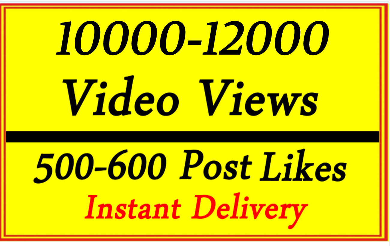 Very Fast 10000 Video Views or 500-600 Likes