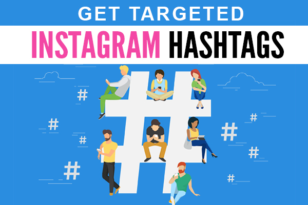Get targeted Instagram hashtags