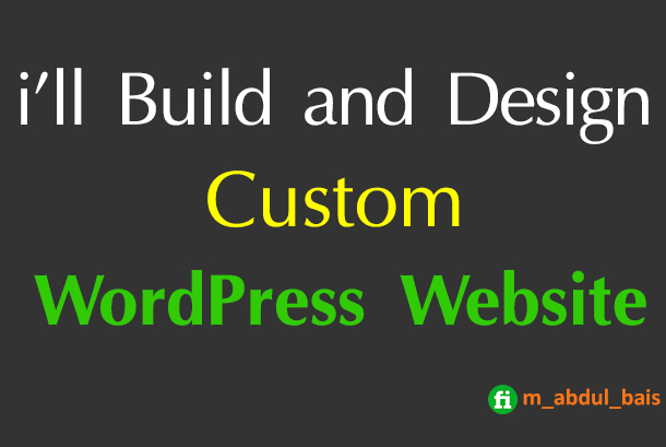 I will design and build a beauifull custom wordpress website