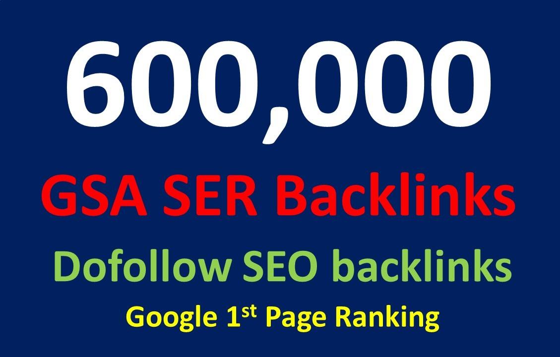600,000 dofollow SEO GSA SER Powerful backlinks for seo rankings