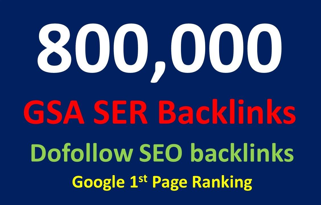 800,000 dofollow SEO GSA SER Powerful backlinks for seo rankings