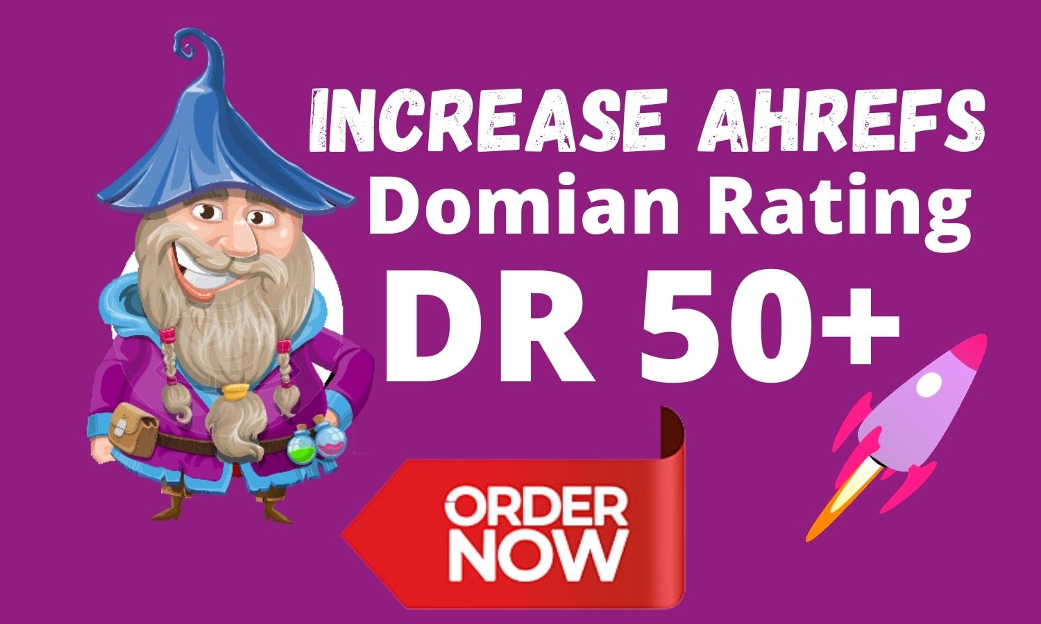 I will increase domain rating ahrefs DR domain upto 50 plus Fast
