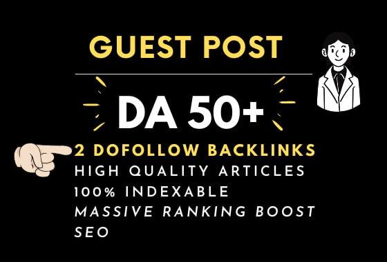 Do Guest Post on Da 50+ dofollow backlink