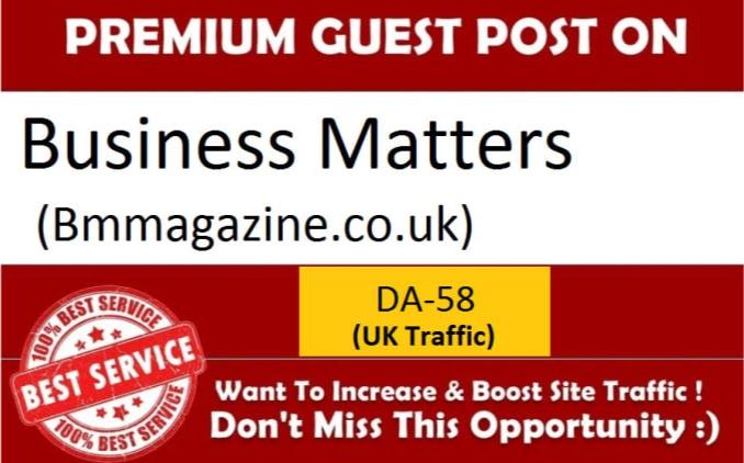 Publish A Guest Post On Bmmagazine. co. uk DA61 PA55
