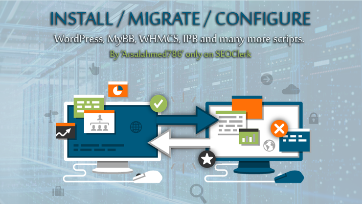 Install/Migrate/Configure,  WHMCS/Wordpress/MyBB & many more scripts.