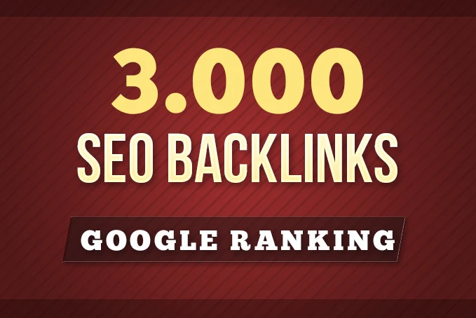3000 SEO Backlinks For Google Ranking
