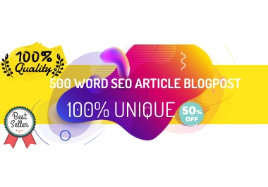 Write 500 word unique SEO article Or Blog Post Within 24 Hrs