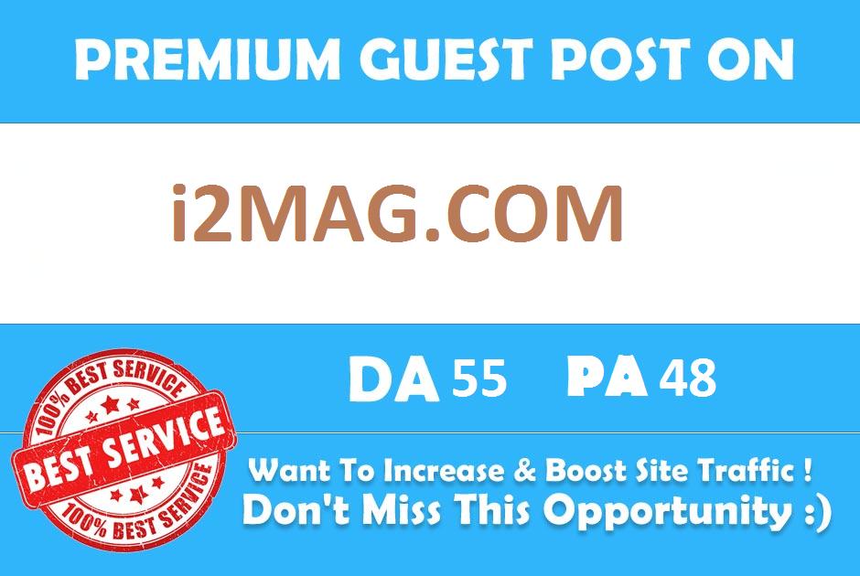Publish Guest Blog On i2Mag. com DA55 with dofollow backlink