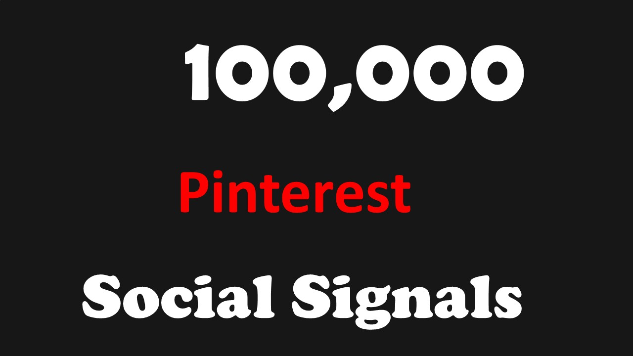 FASTEST 100,000 Pinterest SOCIAL SIGNALS TO YOUR WEBSITE FROM BLOG Sites