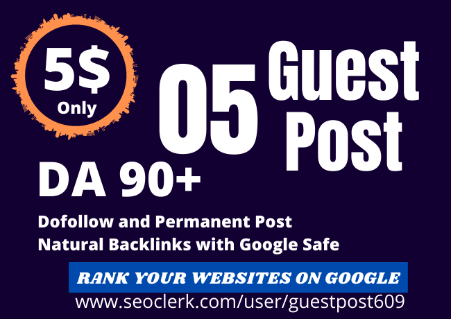 I will Provide You 05 High Quality SEO Guest Post Backlinks Manually