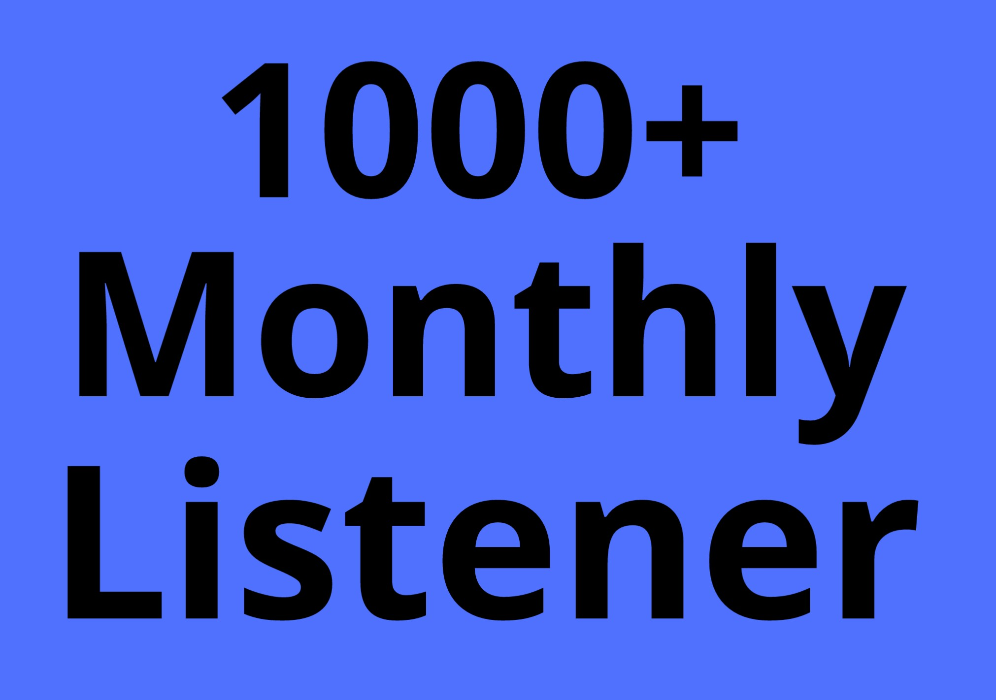 Music Promotion 1000+ Monthly Listener From High Quality Non Drop Lifetime Guaranteed