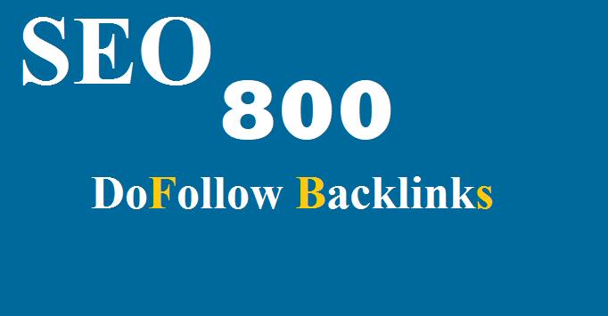 800 High quality DoFollow backlinks