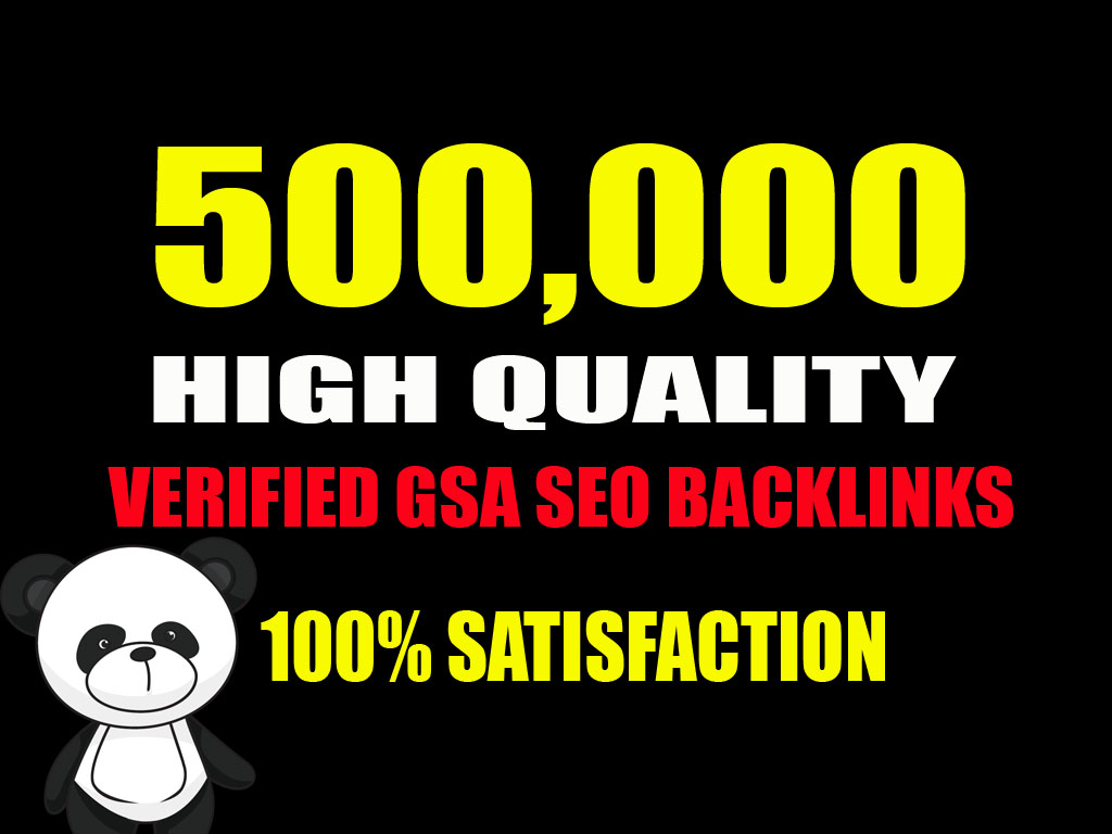 500,000 High Quality Verified GSA SEO Backlinks