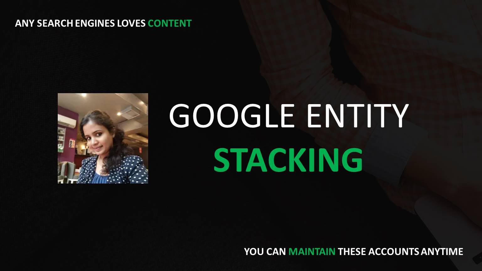 Do Super powerful Google Entity Stacking