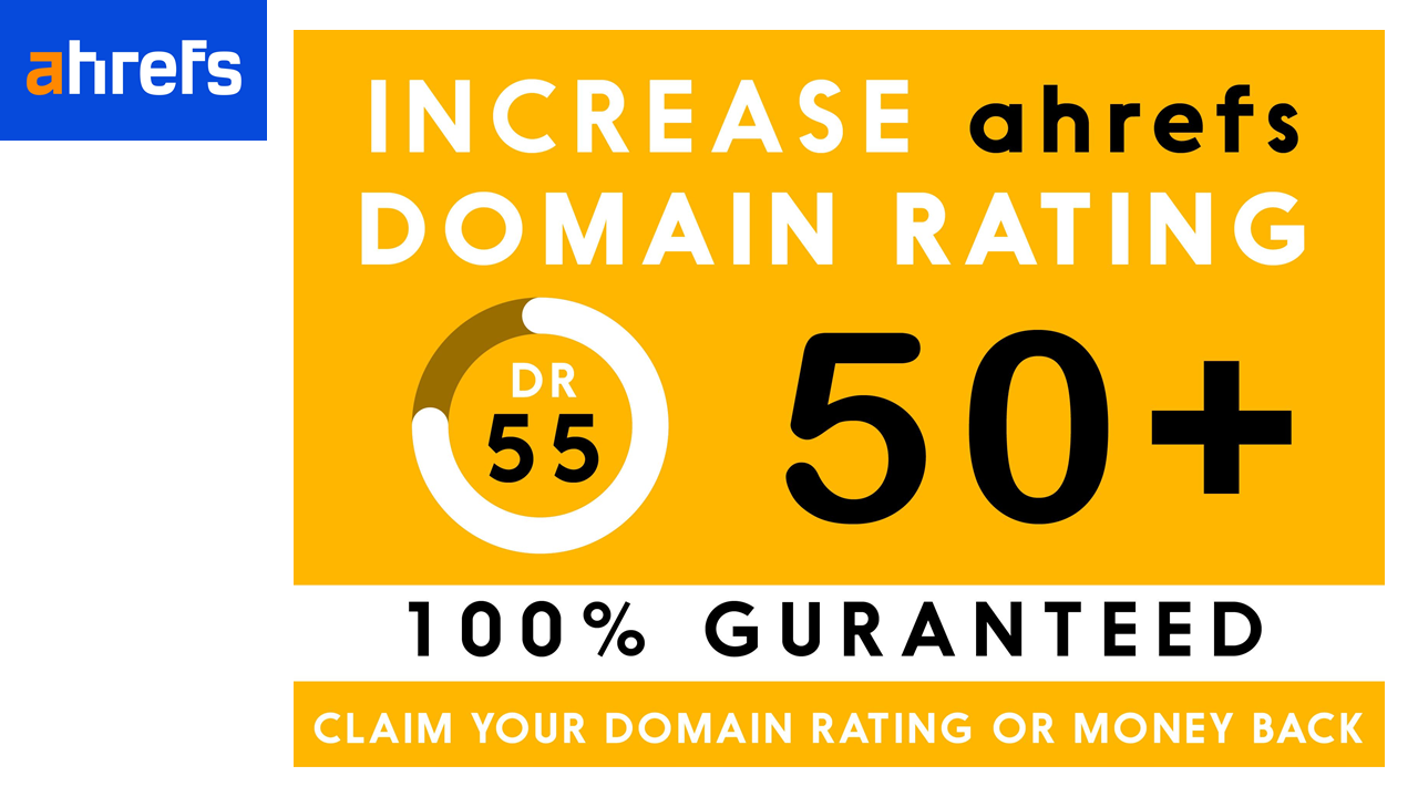 I will increase domain rating DR ahrefs 50 Plus with dofollow backlinks