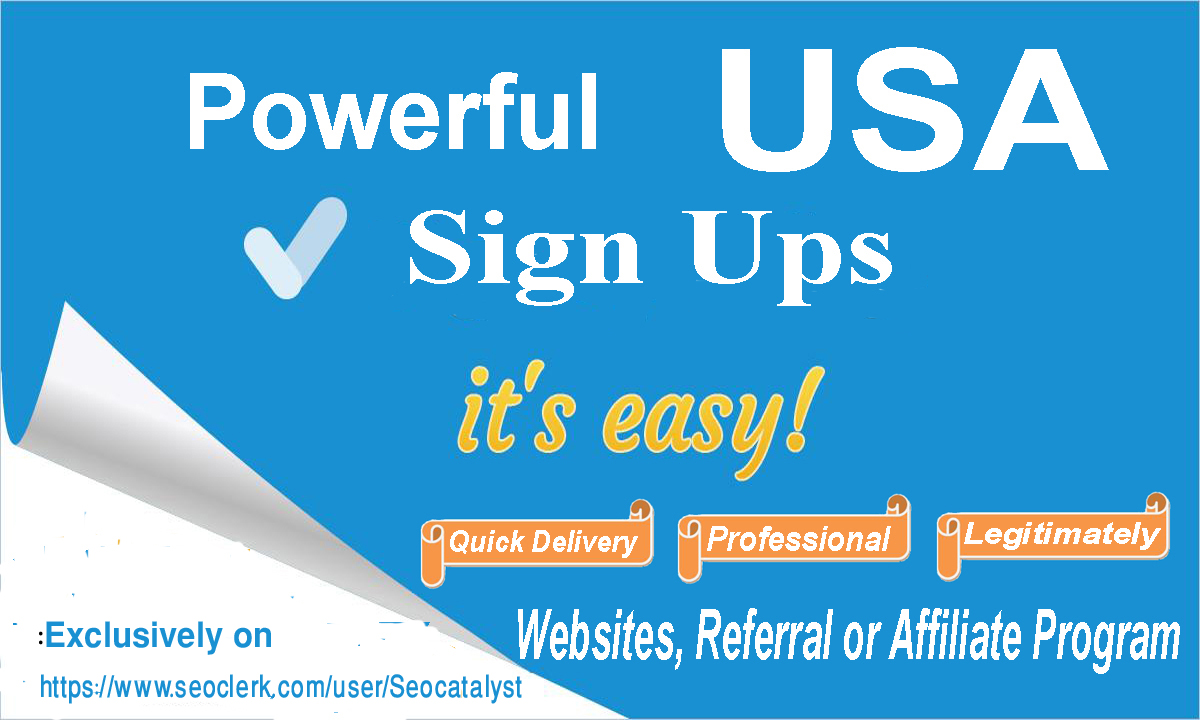 Add 100 unique real and confirmed sign ups for your websites affiliate or referral link