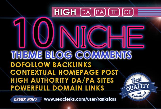 I will do 10 High DA Niche Relevant theme blogs comments