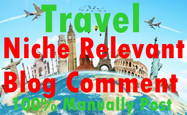 30 Travel Niche Relevant Blog comment-Top service in Monster Backlinks