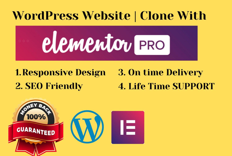 Design,  clone responsive wordpress website using elementor pro