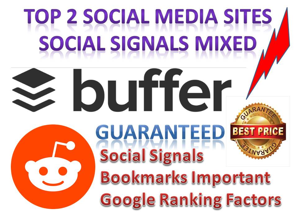 Mixed 40 Real Permanent PR10 Social Signals Buffer & Reddit Share For Affiliate Marketing & Business