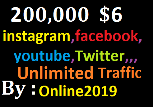 Add 200,000 Worldwide Website Facebook, lnstagram, YouTube, Twitter, Unlimited Real Traffic Marketing