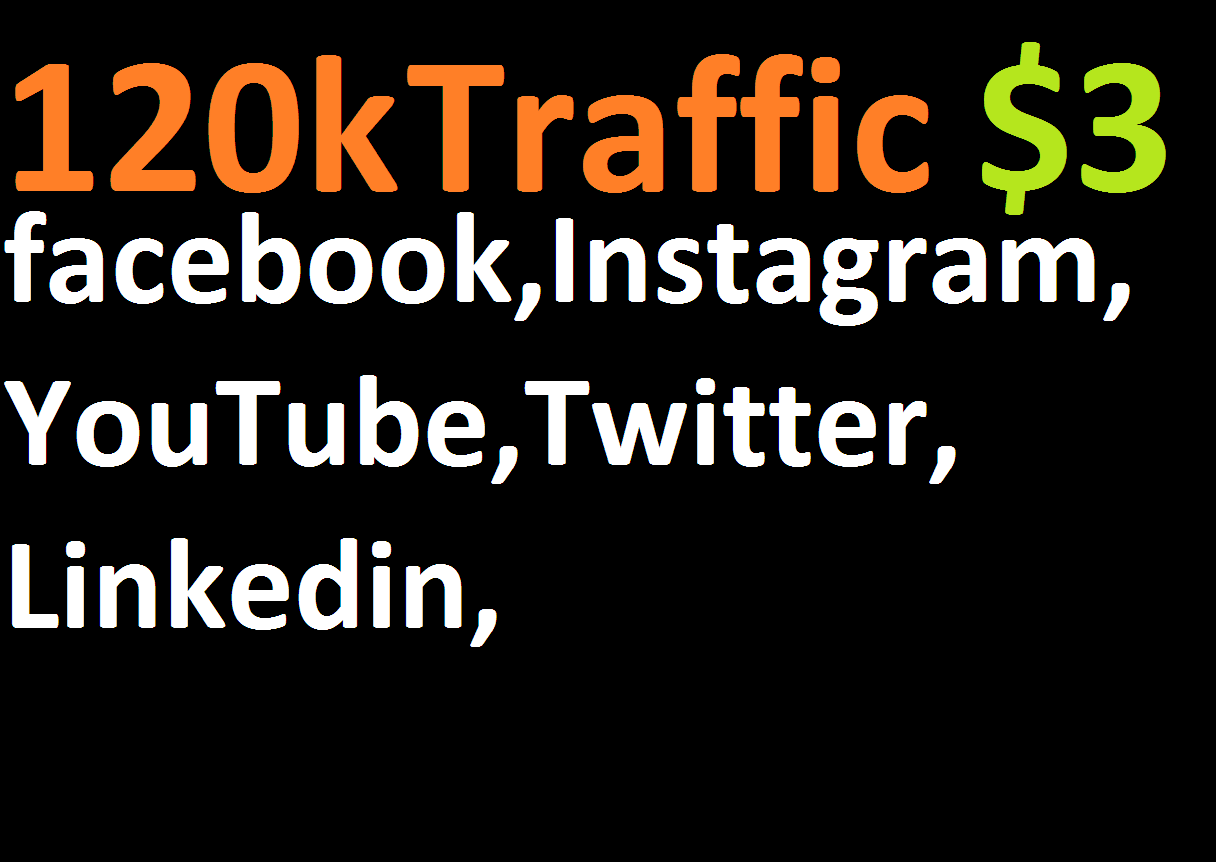 120,000 boost website real targeted web traffic facebook, instagram,  youtube,  twitter,  linkedin