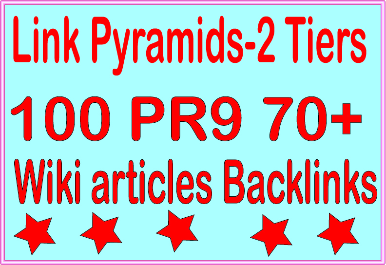 Boost Your Website Pyramids - 9900 Wiki articles & 100 PR9 - DA 70+ Tiered Backlinks For SEO