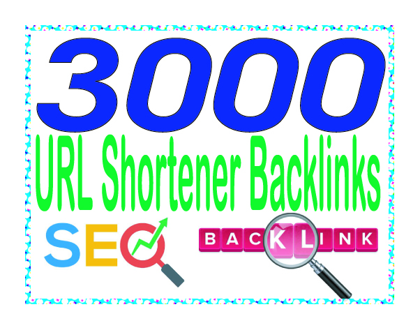 Do 3000 URL shortener High-Quality PREMIUM Backlinks To Improvement Your Rank