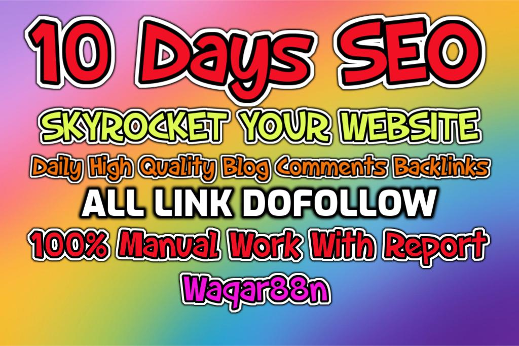 SKYROCKET 10 DAYS SEO 100 Blog Comments For Daily Basis On High DA PA Low OBL Service Update 10 Days