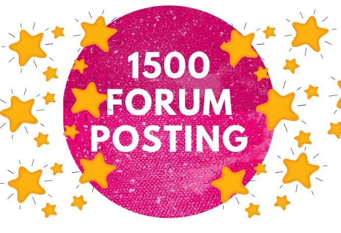 You will get 1500 forum posting backlinks for your links or keywords