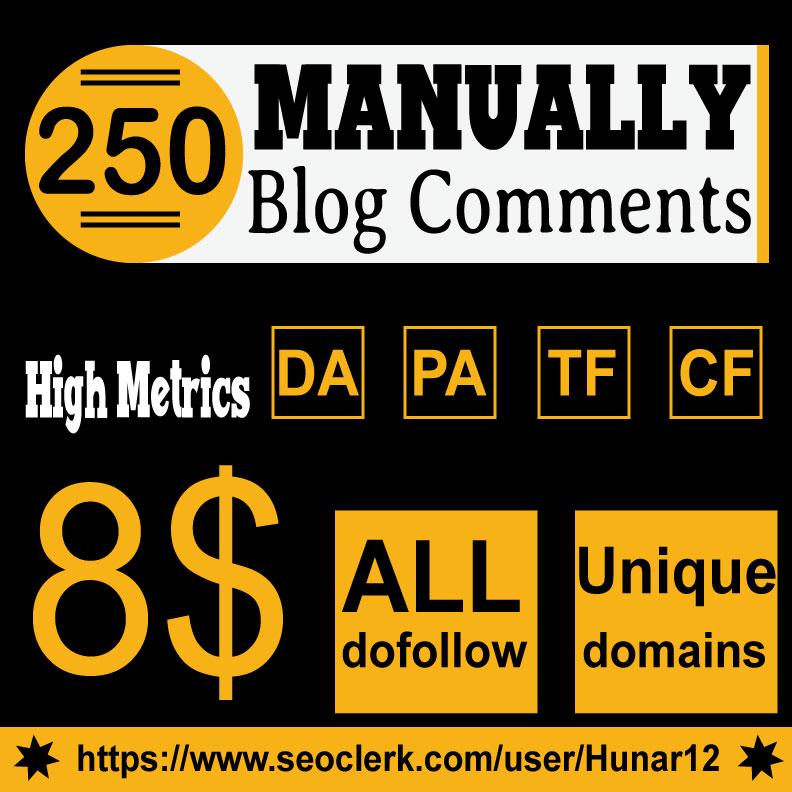 Do 250 HQ Blog Comment Dofollow Backlinks for 8