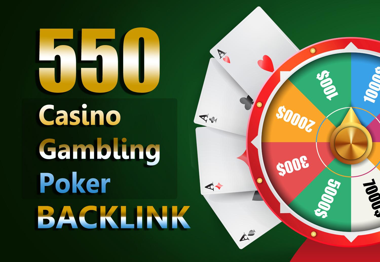 Get Unique 550 Casino/Gambling/Poker/Judi Dofollow Backlinks Sites DA 50+ PA 40+ 500+ Words Article